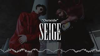 """Outside""   The Seige [Explicit]"