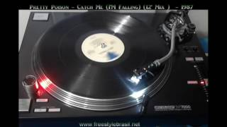 Pretty Poison ‎– Catch Me (I'm Falling) 12 MIx
