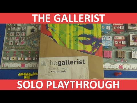 The Gallerist - Solo Playthrough - Part 2