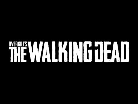 Overkill's The Walking Dead - Team Introduction de Overkill's The Walking Dead