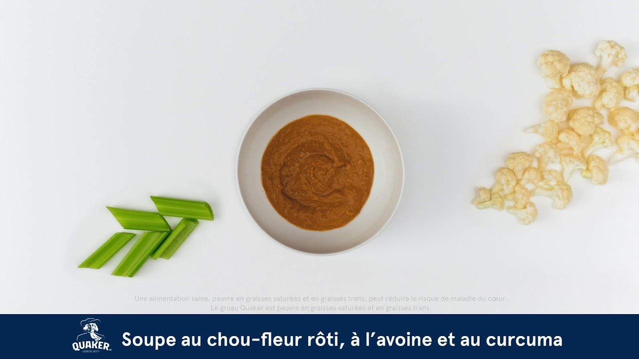 Gruau Quaker<sup>®</sup>  Soupe au chou-fleur rôti, à l'avoine et au curcuma