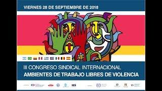 Mesa Inaugural del 3ª congreso internacional Ambientes de trabajo Libres de violencia