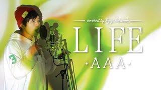 """【フル歌詞付き】""""LIFE """" - AAA /「民衆の敵〜世の中、おかしくないですか!?」主題歌 cover"""