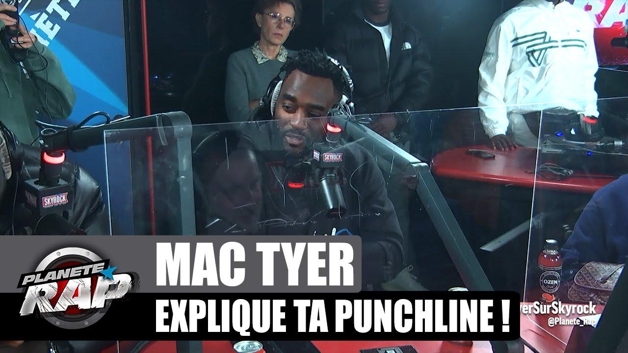 MAC TYER explique ses PUNCHLINES ! #PlanèteRap