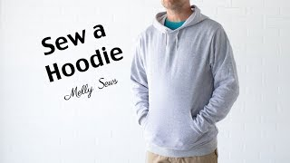 Learn To Sew A Hoodie - Hoody Pattern For Men Or Women