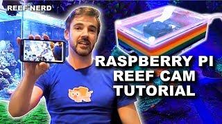 Tutorial - Raspberry Pi Based Reef Cam - UV4l and WebRTC