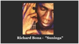"""Richard Bona   """" Suninga """""""