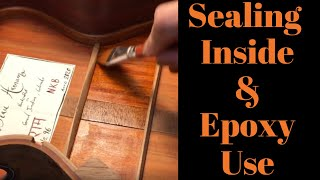 Sealing Inside An Instrument & Using Epoxy to Glue a Back On Beau Hannam Guitars and Ukuleles