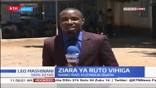 Naibu Rais Wiliam Ruto atarajiwa kuzuru kaunti ya Vihiga kuzindua miradi