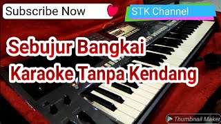 Sebujur Bangkai Tanpa Kendang Karaoke Song Dangdut Yamaha S770