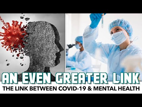 New Study Finds Even Greater Link Between COVID-19 & Mental Health