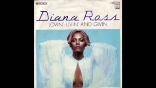 DIANA ROSS LOVIN LIVIN GIVIN ALMIGHTY DEFINITIVE MIX 7.51