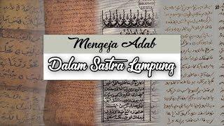 [TAPAK LAMPUNG] Mengeja Adab Dalam Sastra Lampung