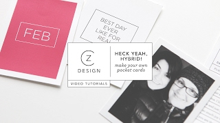Heck Yeah, Hybrid: Making Pocket Page Cards From Digital Stamps