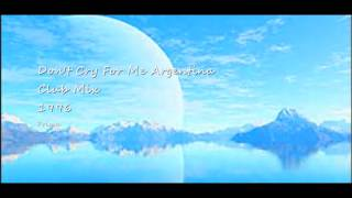 Don't Cry For Me Argentina (Club Mix) - Prima -1996