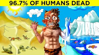 That time 96.7% of humans died...
