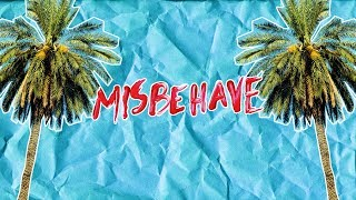 Rossy Fox - Misbehave (Lyric Video)