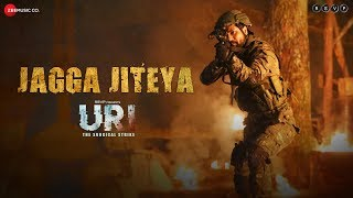 URI - The Surgical Strike | Jagga Jiteya | Vicky Kaushal