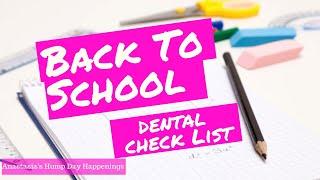 Back To School Dental Check List