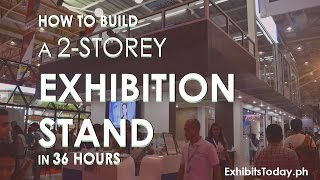 How To Build A 2-Storey Exhibition Stand In 36 Hrs