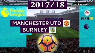 Man United vs Burnley FC [Premier League 2017/18] |Prediction|