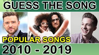 GUESS THE SONG CHALLENGE | POPULAR HIT SONGS FROM 2010 TO 2019 | FUN QUIZ QUESTIONS