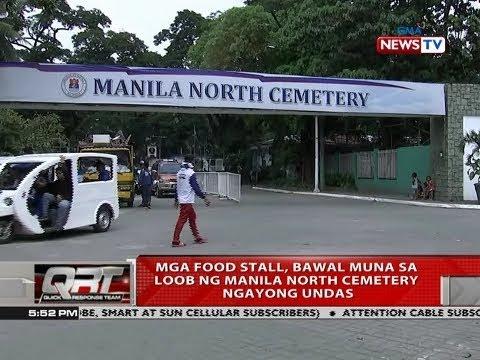 [GMA]  QRT: Mga food stall, bawal muna sa loob ng Manila North Cemetery ngayong undas