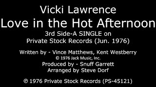 Love in the Hot Afternoon - [1976 SIDE-A SINGLE] - Vicki Lawrence