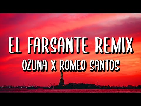 Ozuna x Romeo Santos - El Farsante Remix (Letra/Lyrics)