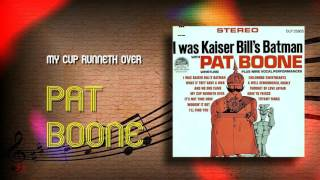 Pat Boone - My Cup Runneth Over