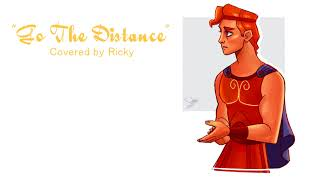 """【RICKY】""""Go The Distance"""" / Disney Hercules Cover"""