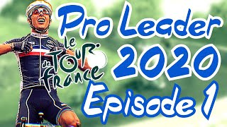 TOUR DE FRANCE 2020 - Pro Leader - Ep 1 - EXCELLENT DÉBUT !