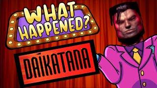 What Happened? - Daikatana