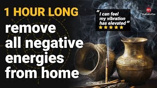 MUSIC TO REMOVE NEGATIVE ENERGY FROM HOME (2018) | 1 HOUR KHARAHARAPRIYA RAGA | Pure Cleansing Music