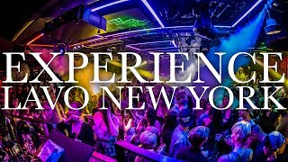 Experience LAVO New York