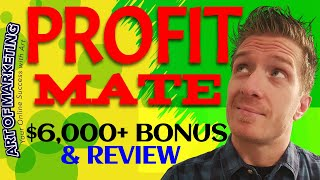 Profit Mate Review, Demo & $6,000+ Bonus - ProfitMate Review