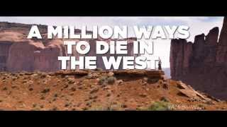 TV Spot 3 - A Million Ways To Die In The West