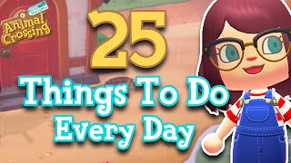 25 Things To Do Every Day in Animal Crossing: New Horizons   My Daily Routine