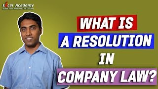CS Executive - What is a Resolution in Company Law?