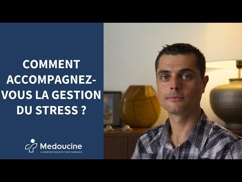 Comment accompagnez-vous la gestion du stress ?