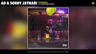 AD & Sorry Jaynari   Pavement (Audio) Feat. Saviii 3rd & Rucci
