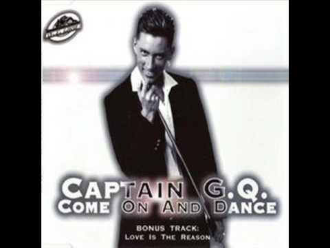 Captain G.Q. - Come On And Dance (1995)