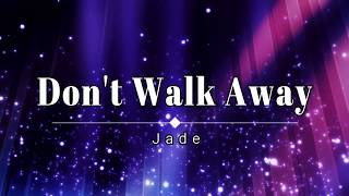 Jade Dont Walk Away Video