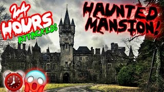 (ATTACKED) 24 HOUR OVERNIGHT CHALLENGE // HAUNTED MANSION // GHOST CAUGHT ON CAMERA! ⏰