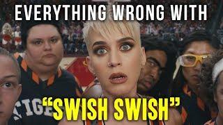"Everything Wrong With Katy Perry   ""Swish Swish"""