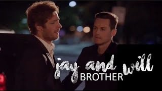 Jay & Will - I've got you, brother