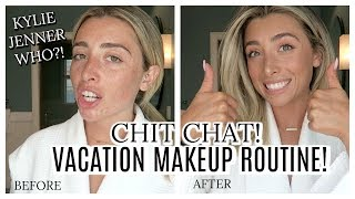 GET READY WITH ME: VACATION MAKEUP! FUN CHIT CHAT VLOG!   Lauren Elizabeth