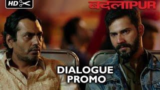 Badlapur Boys - Dialogue Promo 1
