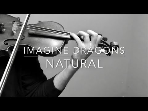 Imagine Dragons - NATURAL - Acoustic Violin Cover