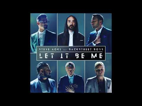 Steve Aoki Feat Backstreet Boys - Let It Be Me